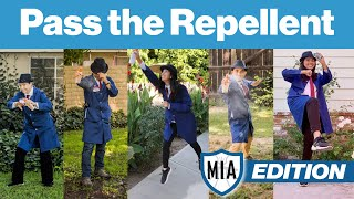 Pass  the Repellent: MIA Edition