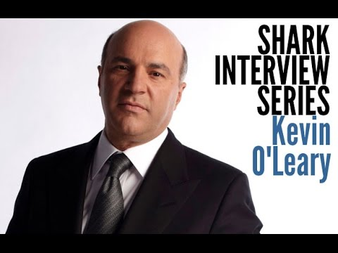 Shark Tank Interviews - Kevin O'Leary