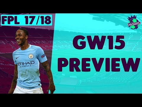 STERLING AND SALAH SAVE THE DAY | Gameweek 15 Preview | Fantasy Premier League 2017/18