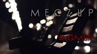 Meczup - Yağmur