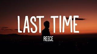 Baixar Reece - Last Time (Lyrics)
