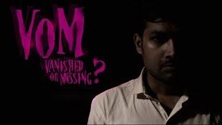 VOM | vanished or missing?