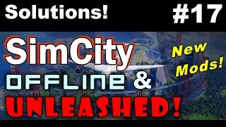 SimCity Offline & Unleashed #17 ►Water/Power SOLUTION !◀ SimCity 5 (2013)