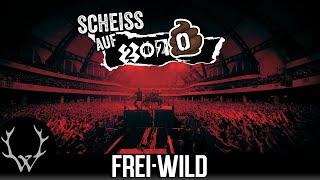 Frei.Wild - Scheiß auf 2020 (Offizielles Video)