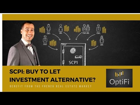 SCPI: Buy to Let investment Alternative? Benefit from the French Real Estate market