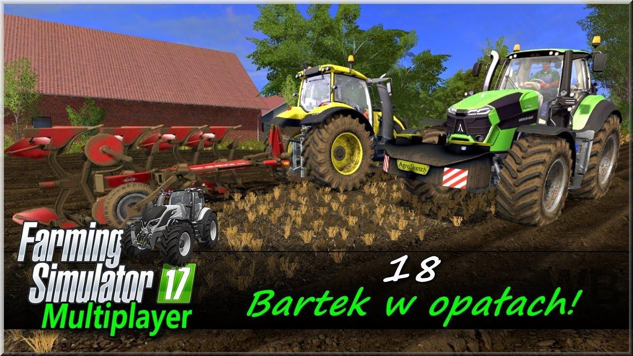 """Farming Simulator 17 – #18 """"Bartek w opałach"""""""