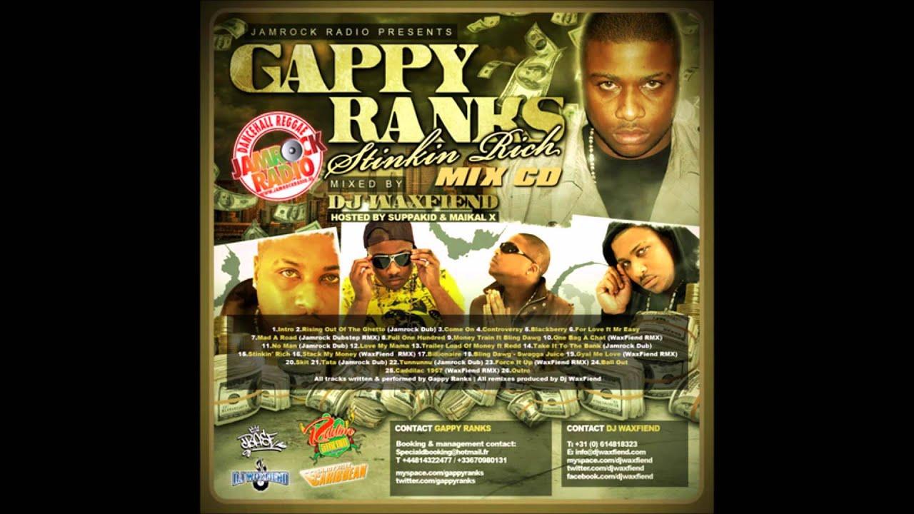 gappy ranks stinkin rich