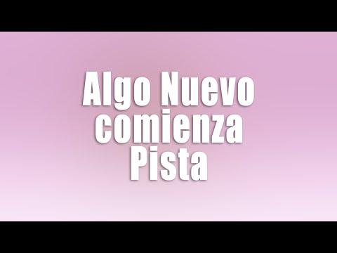 Pista instrumental original con letras- Algo Nuevo Comienza- Pahola Marino