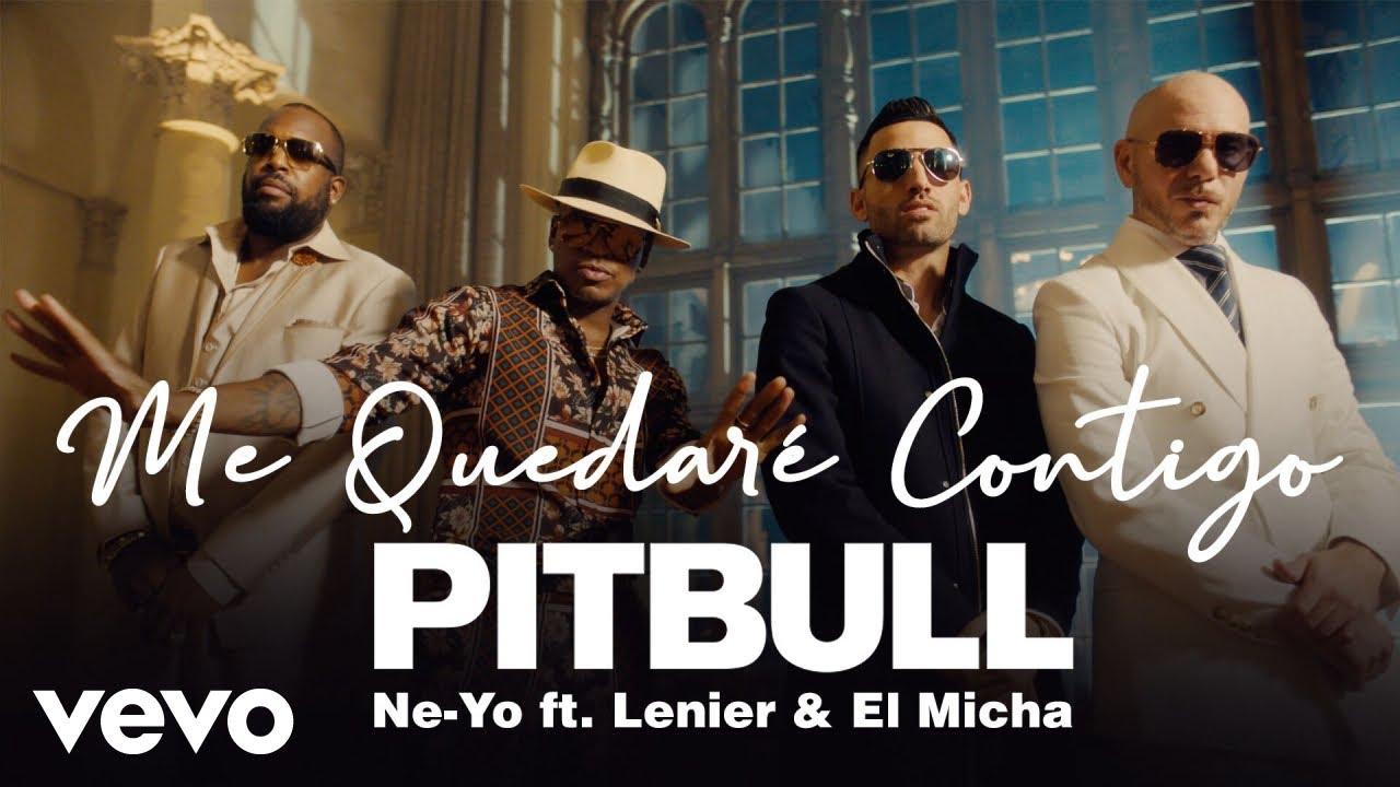 Pitbull, Ne-Yo - Me Quedaré Contigo ft. Lenier, El Micha