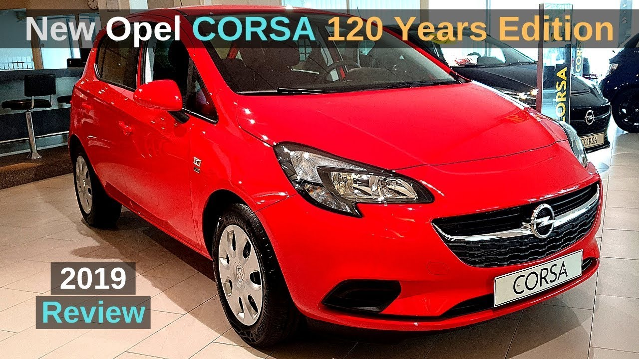 New Opel Corsa 120 Years Edition 2019 Review Interior Exterior