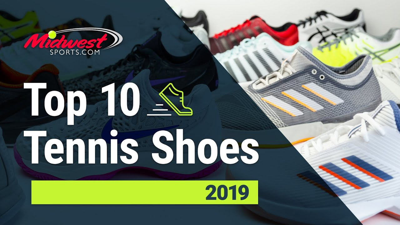 Top10 Tennis Shoes of 2019 - YouTube