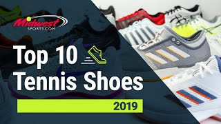 Top10 Tennis Shoes of 2019