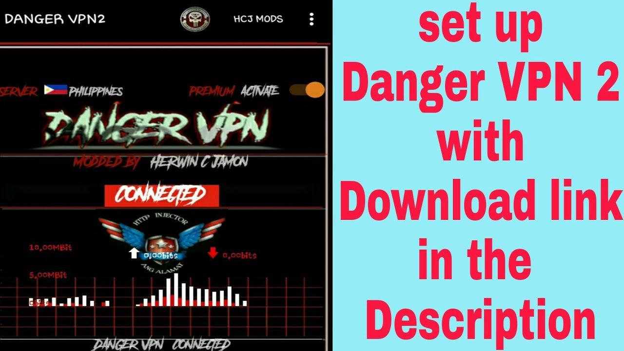 Danger vpn apk download