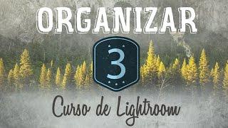 Curso de Lightroom CC || 3 || Biblioteca: Renombrar, colecciones y pilas