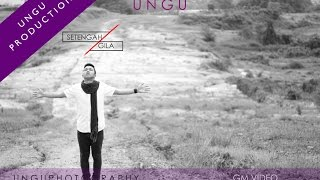 UNGU - SETENGAH GILA Video Clip Cover PATI UNGU