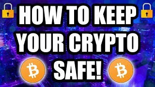 How To Keep Your Cryptocurrency Safe! [Best Bitcoin Wallet]