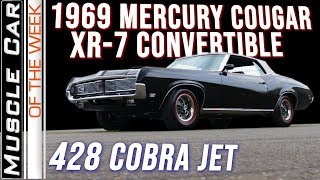 1969 Mercury Cougar XR7 428 CJ Convertible: Muscle Car Of The Week Episode 342 V8TV