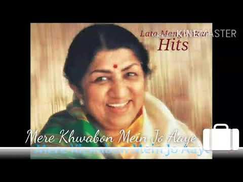 Mere Khwabon Mein Jo Aaye || Lata Mangeshkar HIT SONGS