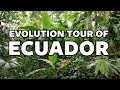 Evolution Tour of Ecuador!