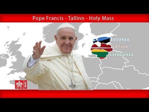 Pope Francis - Tallinn – Holy Mass 25092018