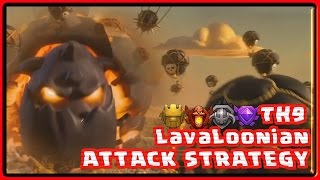 ✅Clash Of Clans: TH9 ATTACK STRATEGY 2019 LavaLoonion Attack Strategy 3 STAR ATTACKS No ICE Wizard