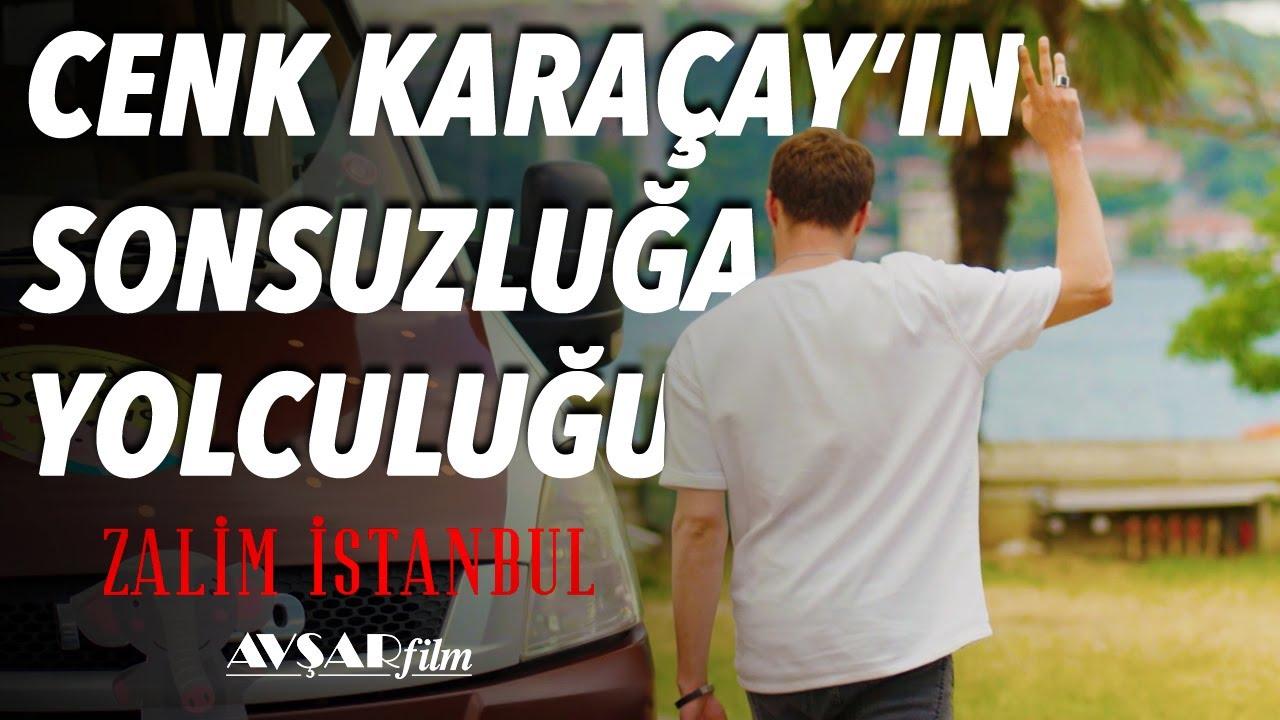 Cenk Karaçay'ın Sonsuzluğa Yolculuğu😢 Zalim İstanbul (Özel Klip)