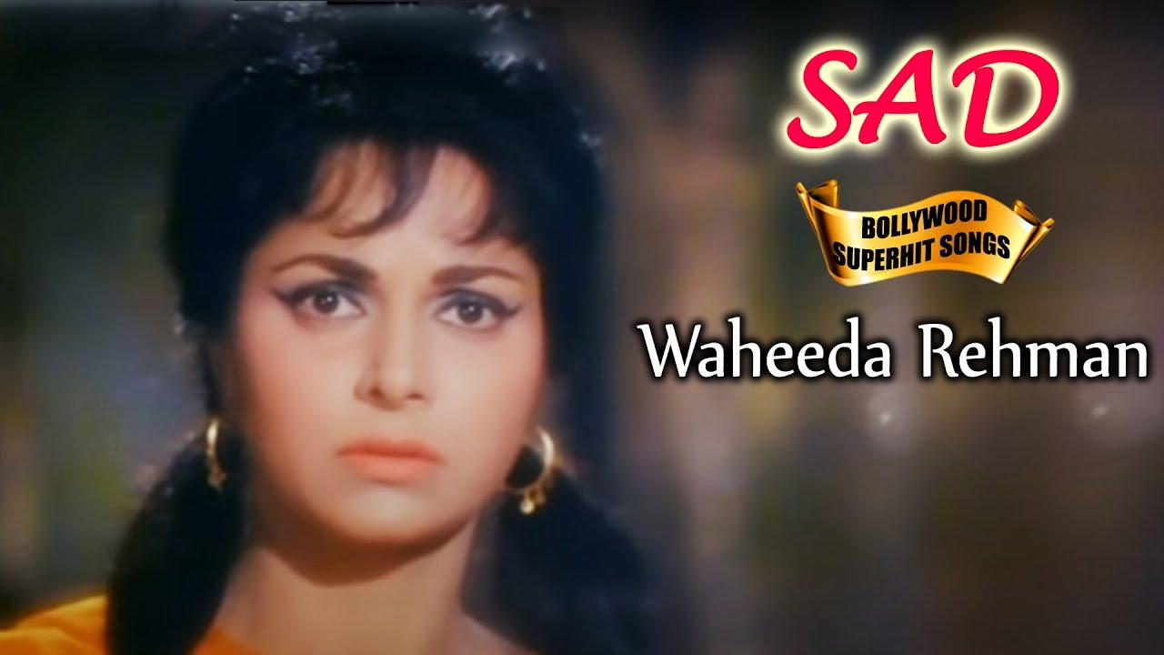 Hits Of Waheeda Rehman SAD Song - Bollywood Popular Hindi Songs
