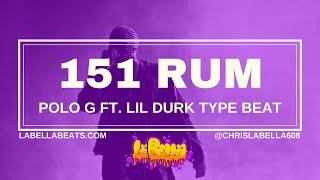 Polo G Ft. Lil Durk Type Beat   151 Rum   Hard Trap Instrumental
