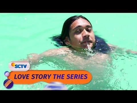 Download Ken Tenggelam, Tapi Maudy Gak Bisa Nolongin!   Love Story The Series - Episode 140