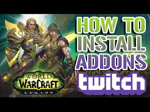 How To Install World Of Warcraft Addons With Twitch! (Patch 7.3.5)