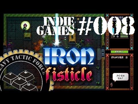 .:[HTF]Let's Play Independent Games #008 - Iron Fisticle - Wir sind wieder da ;):.  