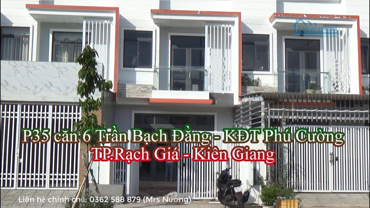 Bán nhà thô P35, căn 6 Trần Bạch Đằng, Phú Cường, Rạch Giá, Kiên Giang – Nhà đất Kiên Giang