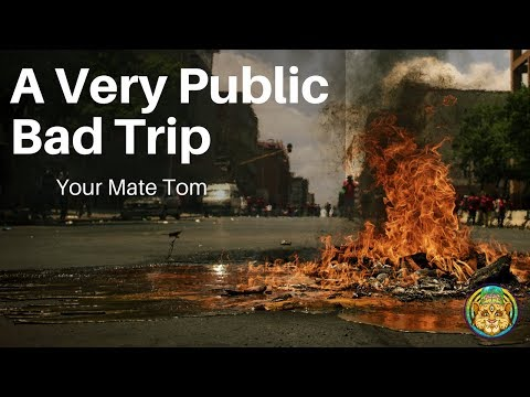 A Very Public Bad Trip | Your Mate Tom ~ ATTMind 72