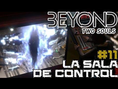 Beyond: Two Souls || Ep. 11: La sala de control