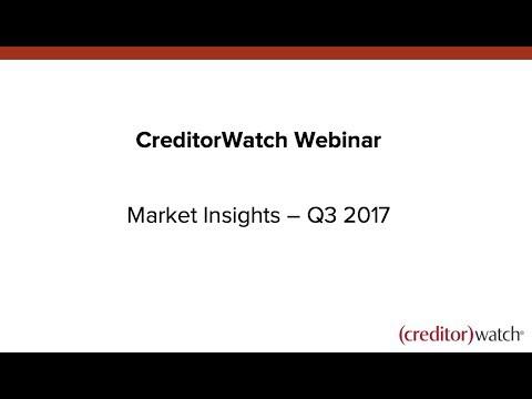 CreditorWatch Market Insights  - Q3 2017