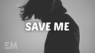 noah-kahan-save-me-lyrics