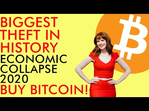 BUY BITCOIN!!! - Economic Collapse 2020 Used For The Biggest THEFT In History - INCREDIBLE