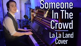 Someone In The Crowd - La La Land COVER - One Man Band