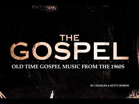 Old Time Gospel Music Of The 1960s