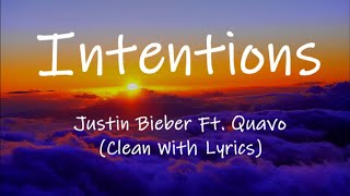 Download Lagu Justin Bieber - Intentions Ft Quavo Clean With MP3