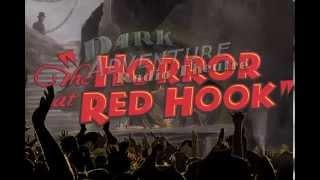 Dark Adventure Radio Theatre: The Horror at Red Hook Trailer