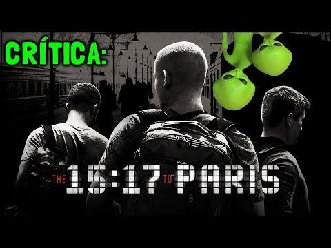 15h17: TREM PARA PARIS (The 15:17 to Paris, 2018) - Crítica