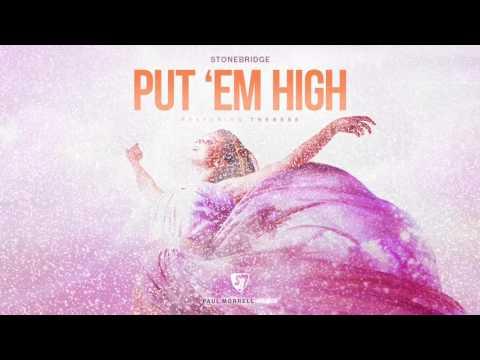 PREVIEW: Put 'Em High (Paul Morrell Remix)