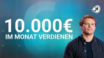 10.000 oder sogar 100.000 EUR / Monat verdienen?