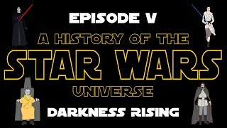 Star Wars History: Episode V - Darkness Rising (Last Jedi Spoilers!)