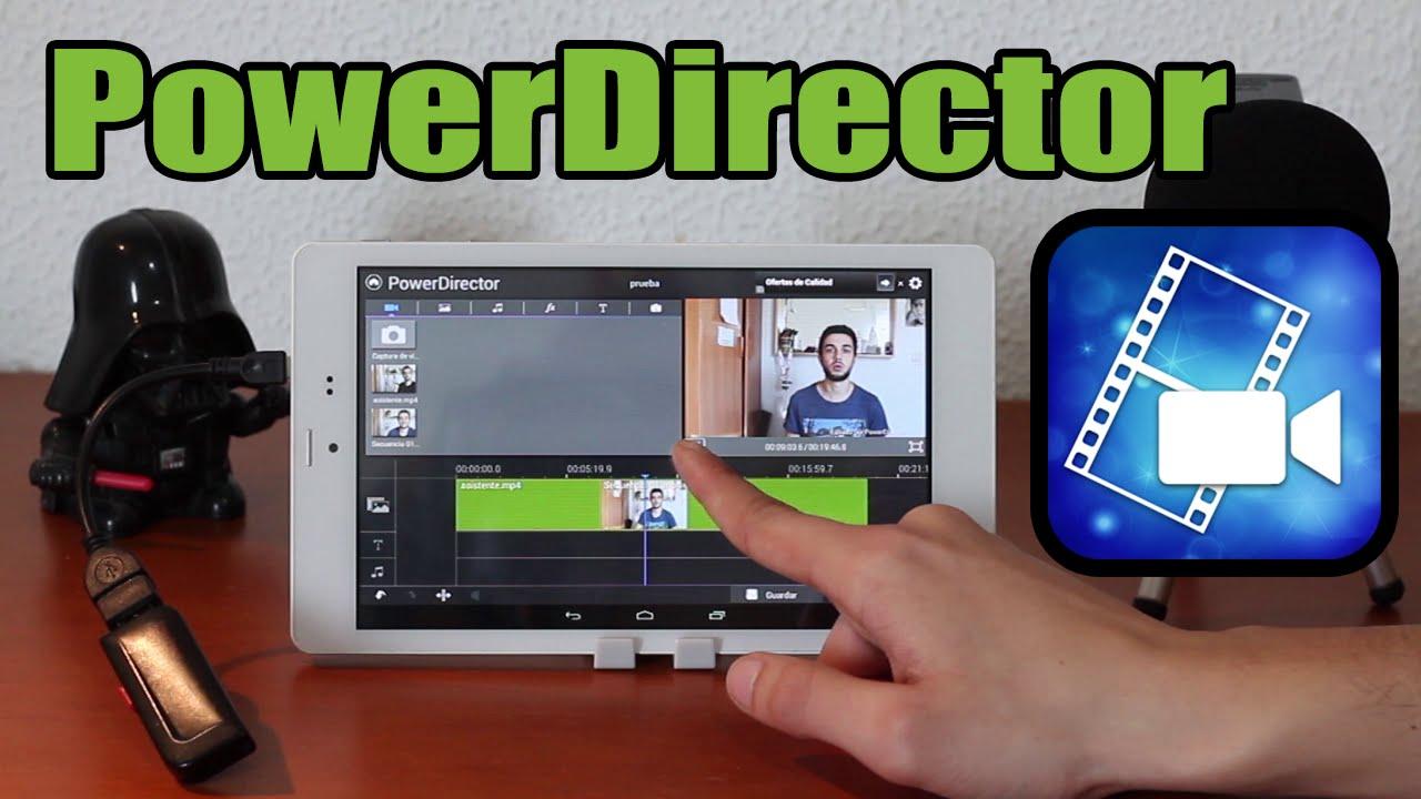 PowerDirector: la mejor aplicación para editar vídeos en Android a ...