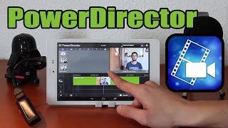 PowerDirector: la mejor aplicación para editar vídeos en Android a fondo thumbnail