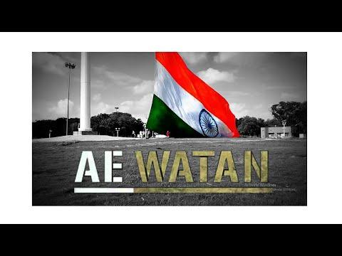 Ae Watan | Indian Army Song |