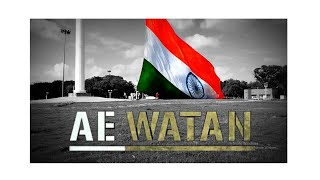 Ae Watan | Indian Army Song |
