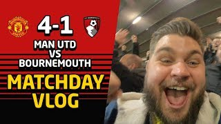Ole's At The Wheel, Tell Me How Good Does It Feel!? Manchester United 4-1 Bournemouth Vlog